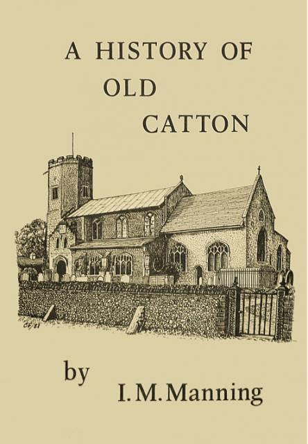 A History of Old Catton (updated)
